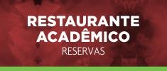 Acesso ao sistema de reservas do restaurante acadêmico do campus